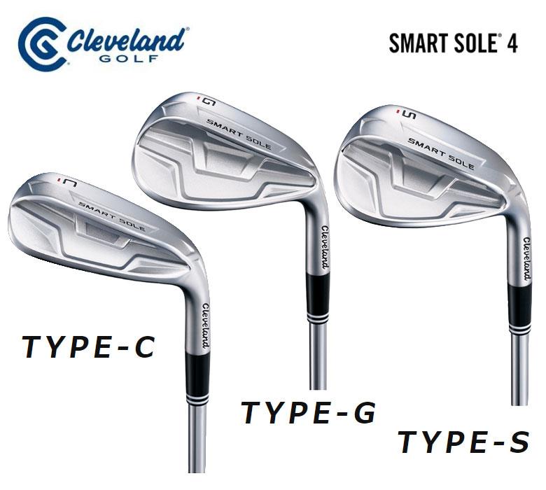 【◆】クリーブランド スマートソール 4 メンズ ウエッジ TYPE-C/TYPE-G/TYPE-S スチール シャフトダンロップ Cleveland SMART SOLE 4 2020年モデル 日本正規品