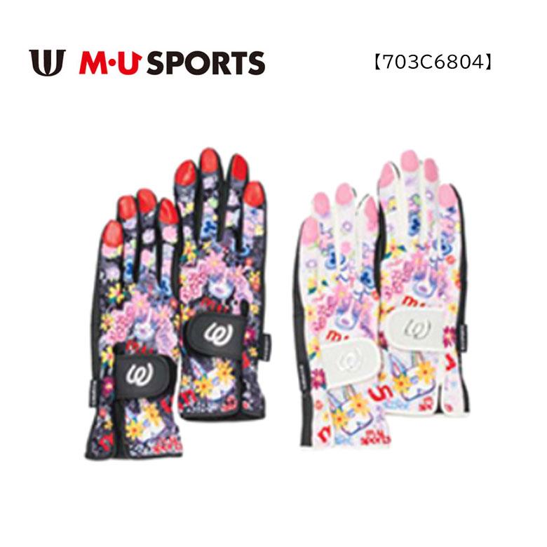 【◆】【703C6804】MU SPORTS グローブ 両手用 指先あり レディース ゴルフ 【2020年秋冬モデル】 M・U SPORTS MUスポーツ エムユースポーツ