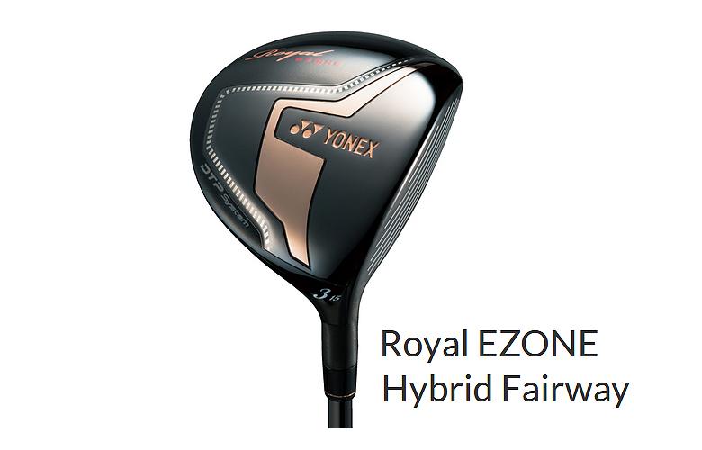 【★】ヨネックス ロイヤル イーゾーン ハイブリッドフェアウェイYONEX Royal EZONE Hybrid FairwayXELA for Royal シャフト装着 【2017年NEW】【送料無料】