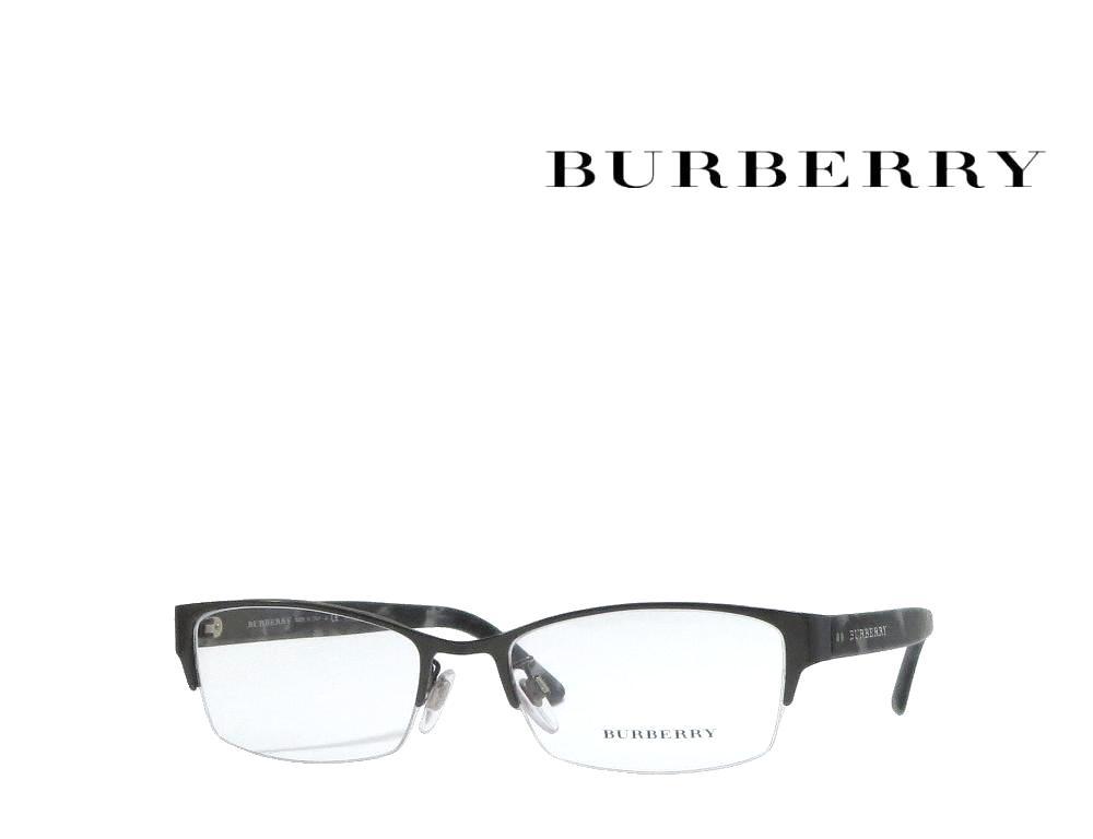 送料無料 【BURBERRY】 バーバリー メガネフレーム BE1301TD   1008  ガンメタル  国内正規品 《数量限定特価品》