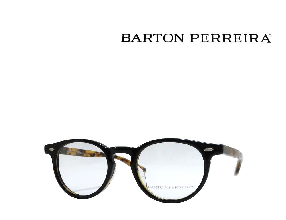 【BARTON PERREIRA】 バートンペレイラ メガネフレーム BANKS  BAT  ブラック アジアンフィット 国内正規品