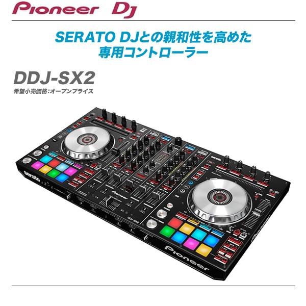 PIONEER DJコントローラー『DDJ-SX2』【代引き手数料無料・全国配送料無料♪】