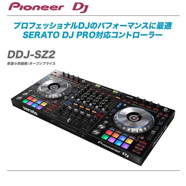 PIONEER DJコントローラー『DDJ-SZ2』【代引き手数料無料・全国配送料無料♪】