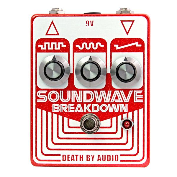 1大特典付 Death by Audio / SOUNDWAVE BREAKDOWN サイコなトランジスタ・ファズ 《ギターエフェクター》 直輸入品 デスバイオーディオ