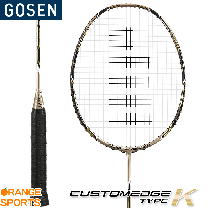 GOSEN:ゴーセン カスタムエッジ バージョン2.0 タイプ ケイ  CUSTOMEDGE Version2.0 TYPE-K BRCE2TK バドミントンラケット