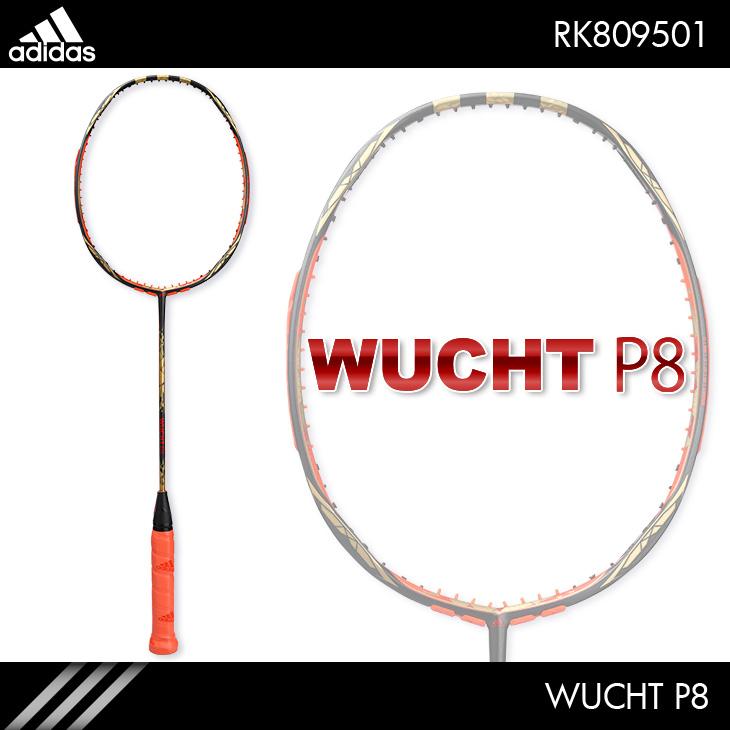 アディダス:adidas ヴフト P8  WUCHT P8 RK809501 4U5 バドミントンラケット