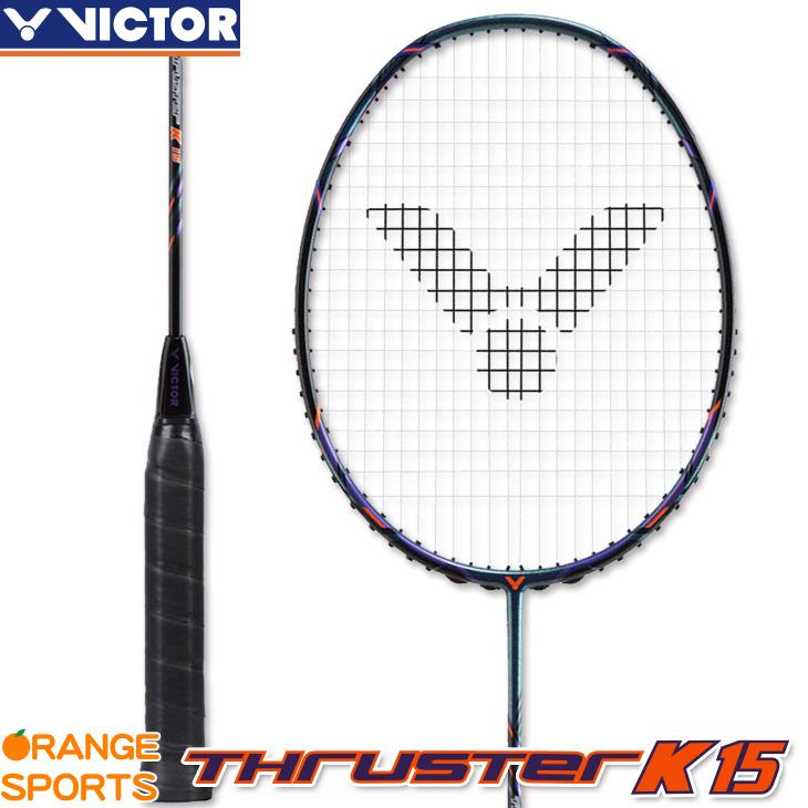 ビクター VICTOR スラスター K 15 THRUSTER K 15 TK-15B 4U5 バドミントンラケット 中級・初級者向 こちらの商品はご注文後のキャンセル・返品・交換はできません。