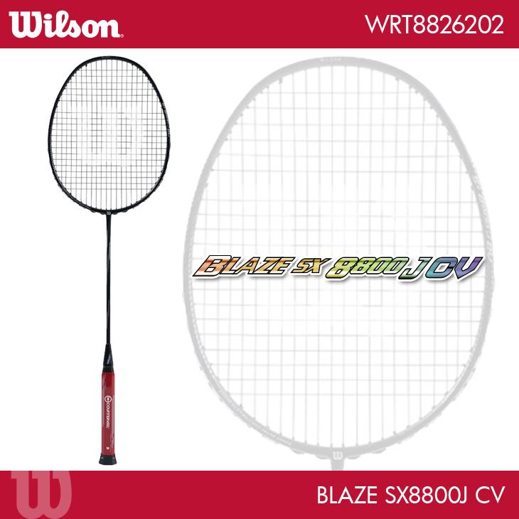 ウイルソン:Wilson ブレイズ SX 8800 J CV BLAZE SX 8800 J CV WRT8826202 3U5 バドミントンラケット
