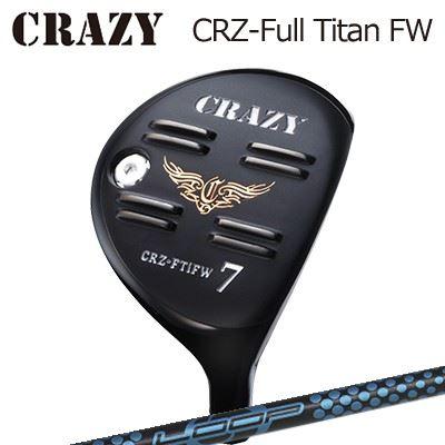 CRAZY CRZ Full Titan FW Loop Prototype FW Sixクレイジー CRZ フルチタン フェアウェイウッド ループ プロトタイプ FW 6