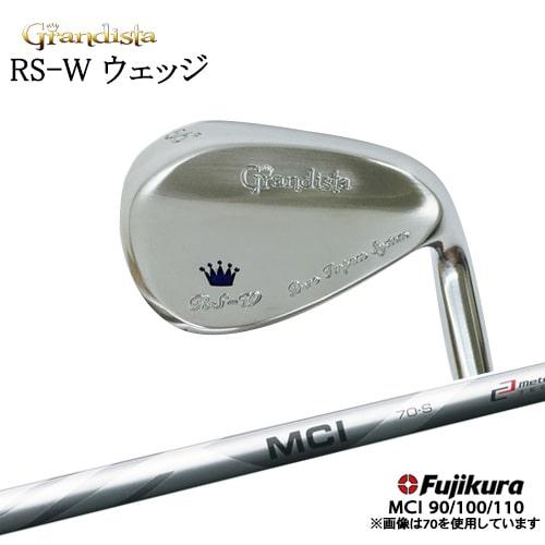 Grandista (グランディスタ) RS-W_ウェッジ/MCI_90/100/110/Fujikura/フジクラ/OVDカスタムクラブ/代引NG【05P26Mar16】