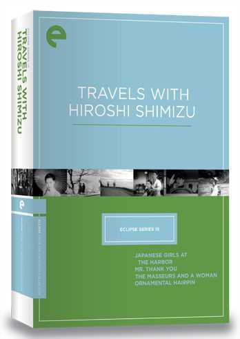新品北米版DVD!【清水宏 4作品セット】(『港の日本娘』『有りがたうさん』『按摩と女』『簪(かんざし)』) Eclipse Series 15: Travels with Hiroshi Shimizu