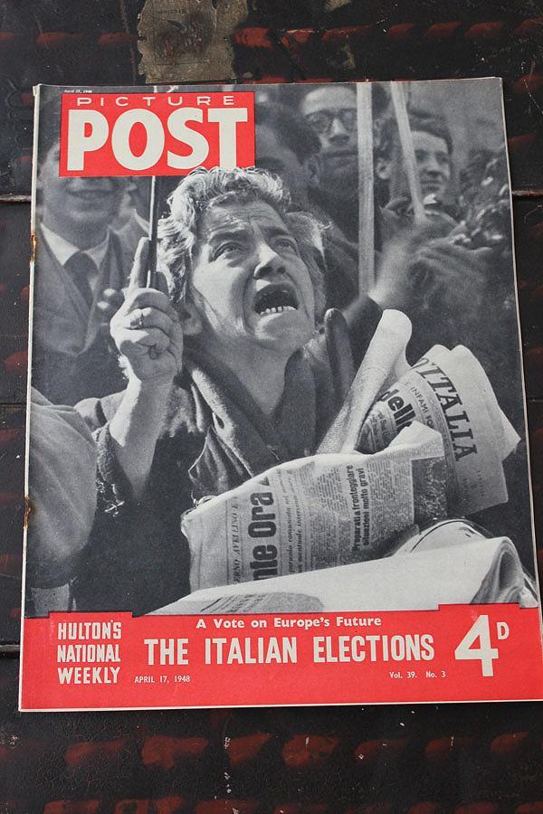 フォトジャーナリズム の先駆けとなったイギリスのライフマガジン「PICTURE POST」1938年創刊-1957年廃刊 第二次大戦から戦後の暮らし、歴史的瞬間を一流写真家の 写真で紹介 イギリス「PICTURE POST」1948年4月17日号 THE ITALIAN ELECTIONS