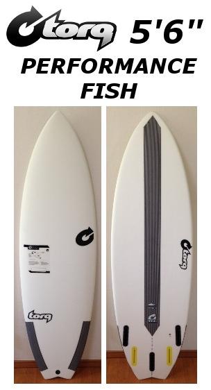 5'6 PERFORMANCE FISH TORQ SURFBOARD トルクサーフボード パフォーマンスフィッシュ EPOX エポキシ