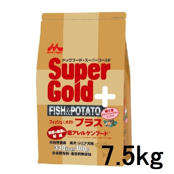 【森乳】スーパーゴールド フィッシュ&ポテト プラス 7.5kg 関節の健康サポート【犬 ドッグ フード】【お奨め】【人気】