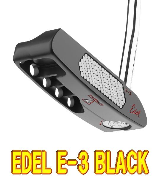 【激レア・送料無料】EDEL GOLF イーデルゴルフ Edel E-3 BLACK トルクバランスパター US仕様 新品!