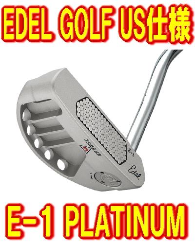 【激レア・送料無料】EDEL GOLF イーデルゴルフ EDEL E-1 PLATINUM トルクバランスパター US仕様 新品!