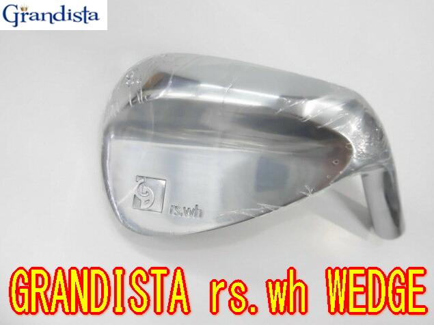【NEWモデル】グランディスタ GRANDISTA rs.wh WEDGE ウェッジ へッド単体 +カスタムシャフト装着!
