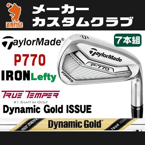 Lefty レフティ 日本モデル P770 Gold 7本組ダイナミックゴールド ツアー 2017年 テーラーメイド IRON ISSUEスチールシャフトメーカーカスタム TOUR アイアンTaylorMade イシューDynamic P770