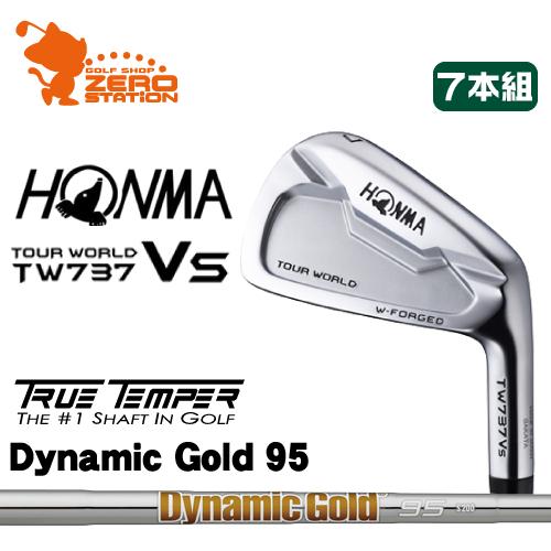 本間ゴルフ ホンマ ツアーワールド TW737Vs アイアンHONMA TOUR WORLD TW737Vs IRON 7本組Dynamic Gold 95 スチールシャフトメーカーカスタム 日本正規品