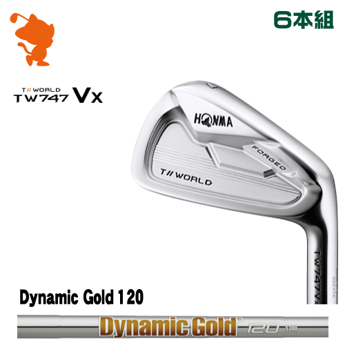 本間ゴルフ ツアーワールド TW747Vx アイアンHONMA TOUR WORLD TW747Vx IRON 6本組Dynamic Gold 120 スチールシャフトメーカーカスタム 日本モデル