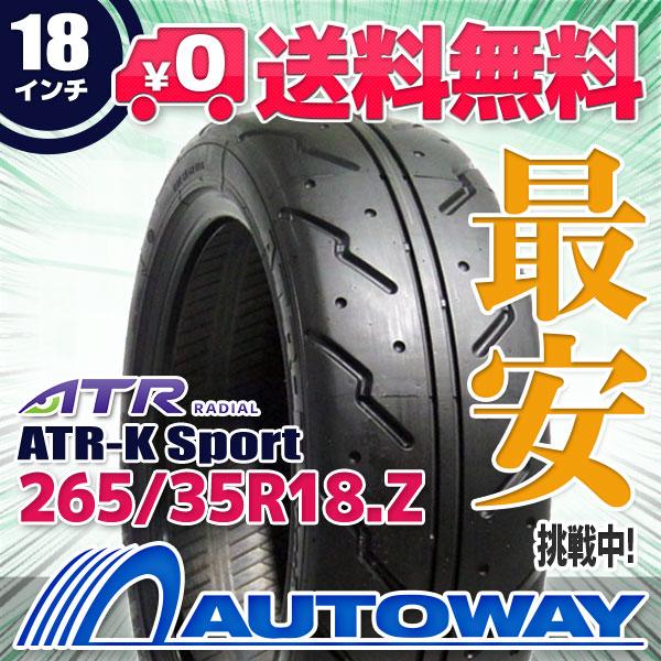 ATR RADIAL ATR-K Sport 265/35R18 【送料無料】 (265/35/18 265-35-18 265/35-18) サマータイヤ 夏タイヤ 単品 18インチ