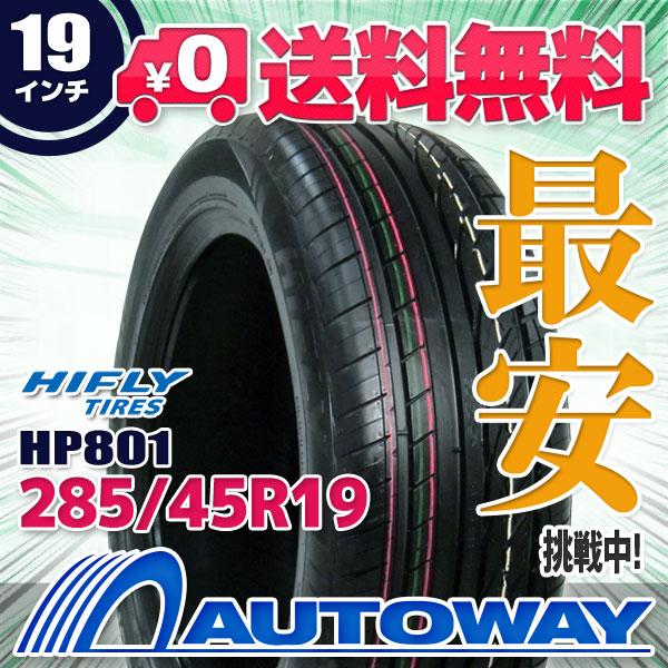 HIFLY (ハイフライ) HP801 285/45R19 【送料無料】 (285/45/19 285-45-19 285/45-19) サマータイヤ 夏タイヤ 単品 19インチ