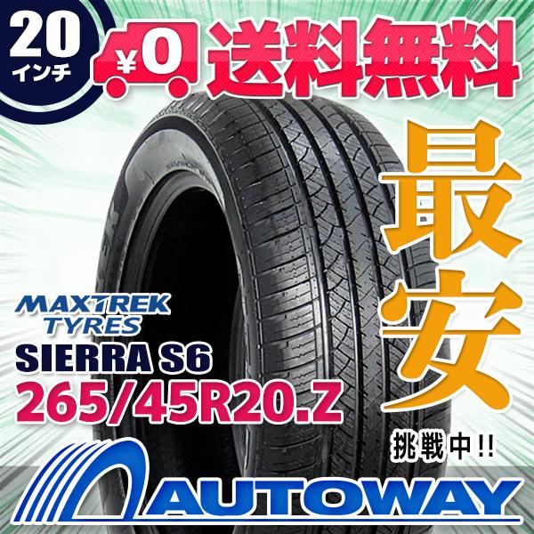 MAXTREK (マックストレック) SIERRA S6 265/45R20 【送料無料】 (265/45/20 265-45-20 265/45-20) サマータイヤ 夏タイヤ 単品 20インチ