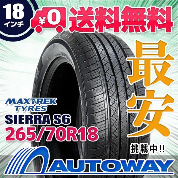 MAXTREK (マックストレック) SIERRA S6 265/70R18 【送料無料】 (265/70/18 265-70-18 265/70-18) サマータイヤ 夏タイヤ 単品 18インチ