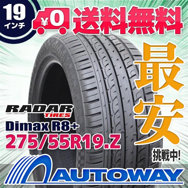 【送料無料】【サマータイヤ】Radar(レーダー) Dimax R8+ 275/55R19(275/55-19 275-55-19インチ)タイヤのAUTOWAY(オートウェイ)