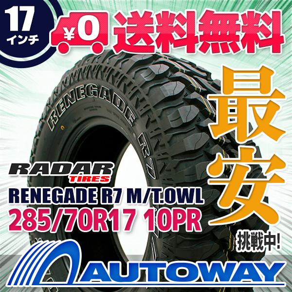 【送料無料】【サマータイヤ】Radar(レーダー) RENEGADE R7 M/T.OWL 285/70R17(285/70-17 285-70-17インチ)タイヤのAUTOWAY(オートウェイ)