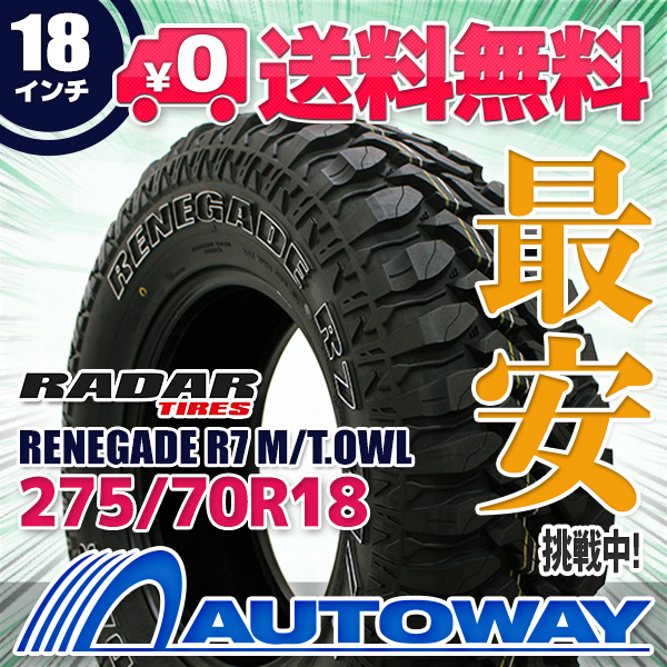 Radar (レーダー) RENEGADE R7 M/T.OWL 275/70R18 【送料無料】 (275/70/18 275-70-18 275/70-18) サマータイヤ 夏タイヤ 単品 18インチ