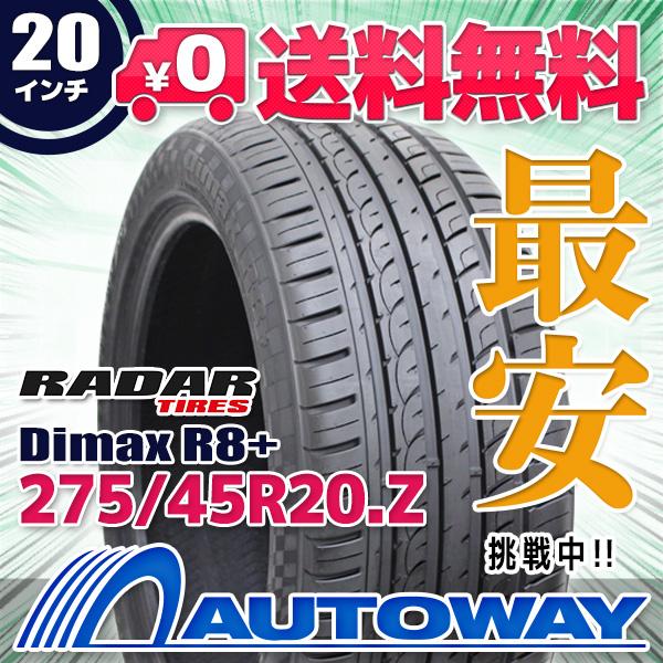 Radar (レーダー) Dimax R8+ 275/45R20 【送料無料】 (275/45/20 275-45-20 275/45-20) サマータイヤ 夏タイヤ 単品 20インチ