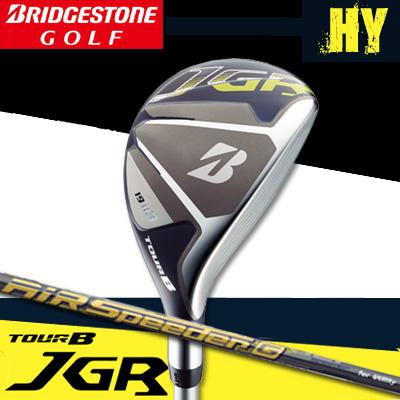 【17年】ブリヂストン TOUR B JGR HY ハイブリッド(ユーティリティー)AiR Speeder G for Utilityカーボンシャフト【日本正規品】