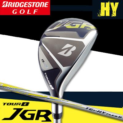 【17年】ブリヂストン TOUR B JGR HY ハイブリッド(ユーティリティー)JGRオリジナルTG1-HYカーボンシャフト【日本正規品】