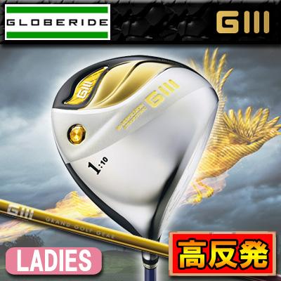 ◆女性用/高反発◆【15年】グローブライド G3(ジースリー)高反発 レディース ドライバー FL-415Dカーボンシャフト【日本正規品】