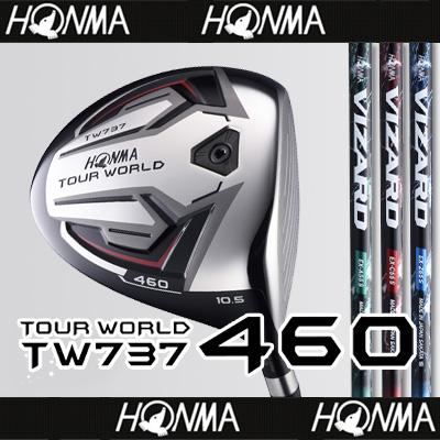 【■TW737/460】【71%OFF】本間ゴルフ【日本仕様】TW737 460ドライバーVIZARD EXカーボンシャフト【TOUR WORLD(ツアーワールド)】【2017年カタログ掲載モデル】