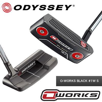 【O-WORKS●黒】【17年】ODYSSEY(オデッセイ)O-WORKS #1W S【BLACK】【ブラック】オー・ワークス パター【日本仕様】