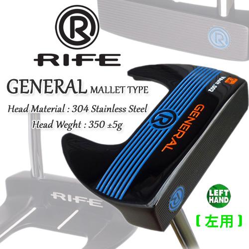 ★RIFE GOLF(ライフ ゴルフ)[左用] GENERAL MALLET ジェネラル パター