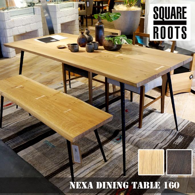 ネクサ ダイニングテーブル(NEXA DINING TABLE) スクエアルーツ(SQUARE ROOTS) 122618・122786 カラー(SEARED OAK BK LEG・RAW OAK BK LEG) 送料無料