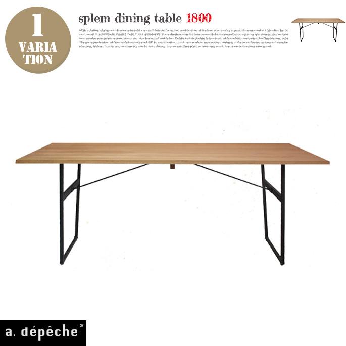 スプレム ダイニング テーブル 1800 splem dining table 1800 アデペシュ a depeche SPM-DNT-1800 オーク無垢材家具 スチール 食卓テーブル ナチュラル 北欧 カフェ風 【送料無料】