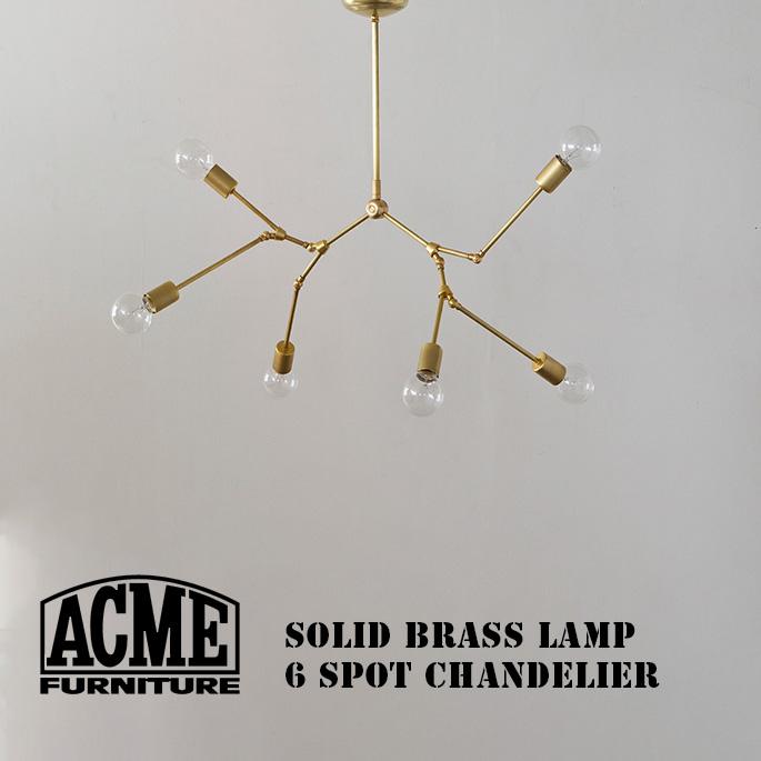 アクメ ファニチャー ACME Furniture ソリッドブラスランプ 6スポットシャンデリア SOLID BRASS LAMP 6SPOT chandelier 18017970005370 照明 シーリングライト カリフォルニア ヴィンテージ インダストリアル