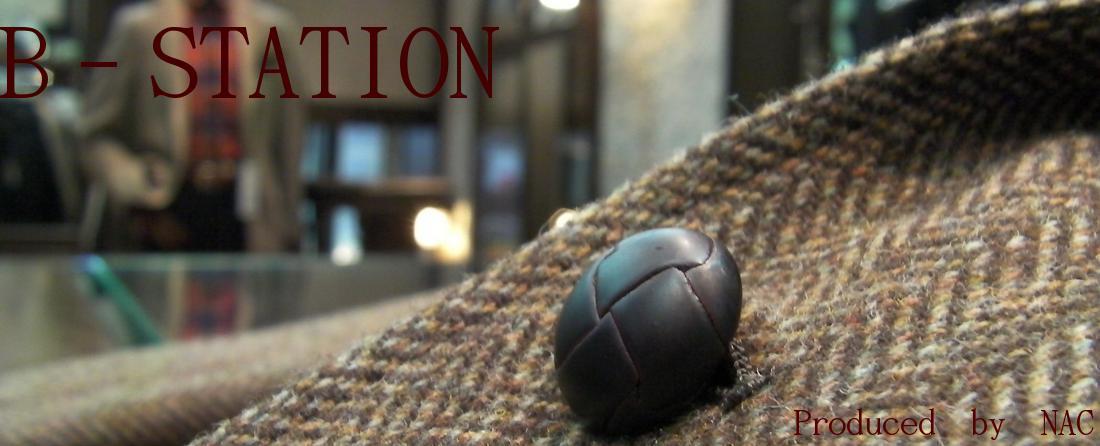 B-STATION:トラッドベースのメンズトータルファッション