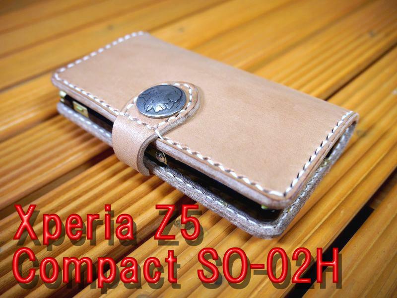 docomoのスマートフォン「Xperia Z5 Compact SO-02H」 エクスペリア 専用 手帳型ケース 馬具職人 ハンドメイド 完全一点もの 総手縫い 栃木レザー社製 ナチュラル ヌメ本革 ベンズサドルレザー