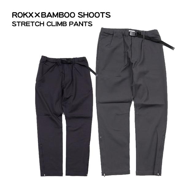 【送料無料】別注】ROKX×BAMBOO SHOOTS ロックス×バンブーシュートSTRETCH CLIMB PANTS ストレッチパンツフルレングス パンツ CAMP フェス アウトドア