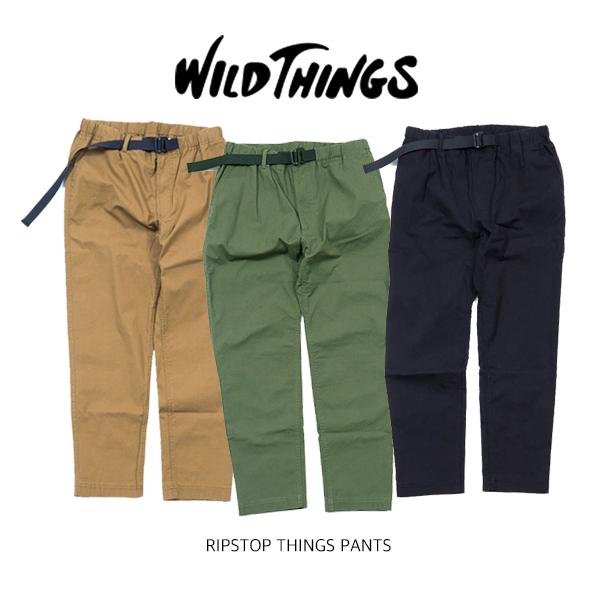 【送料無料】WILD THINGS ワイルドシングス RIPSTOP THINGS PANTS リップストップ シングパンツリップストップ 伸縮性 オールシーズン CAMP フェス アウトドアファッション クライミングパンツ