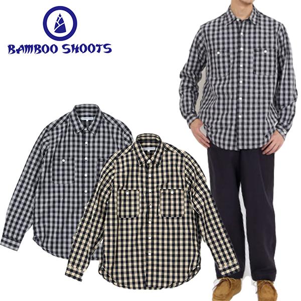 BAMBOO SHOOTS バンブーシュートGINGHAM CHECK WORK SHIRT ギンガム チェック ワークシャツ【送料無料】コットンシャツ 高密度 ワークシャツ アウトドア CAMP キャンプ FES フェス