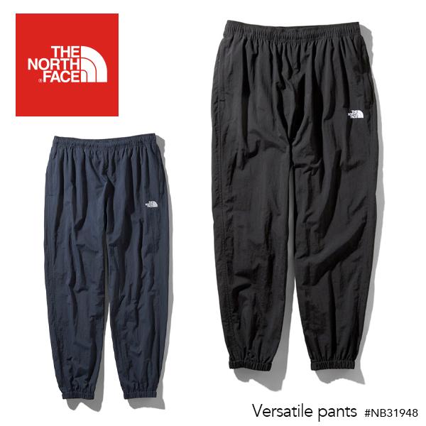 【送料無料】THE NORTH FACE ザ ノースフェイス Versatile pants バーサタイル パンツ(メンズ) 【正規取扱店】TNF 撥水 軽量 イージー パンツ ロング ナイロン トラベル CAMP キャンプ 人気 FES フェス 旅行 トラベル アウトドア トレーニング #NB31948