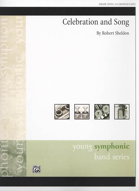 【取寄 約7-21日間】セレブレーション・アンド・ソング 作曲:ロバート・シェルドン Celebration and Song【吹奏楽 小編成 楽譜セット】