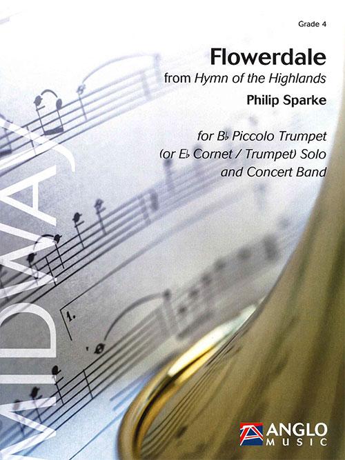 """フラワーデール(""""ハイランド賛歌""""から) 作曲:フィリップ・スパーク Flowerdale (from Hymn of the Highlands)【吹奏楽 楽譜セット】"""
