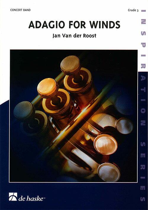 管楽のためのアダージョ 作曲:ヤン・ヴァンデルロースト Adagio for Winds 【吹奏楽 楽譜セット】